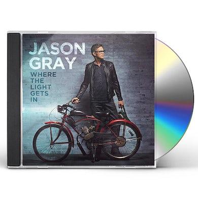 Jason Gray WHERE THE LIGHT GETS IN CD