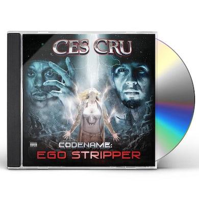 Ces Cru CODENAME: EGO STRIPPER CD