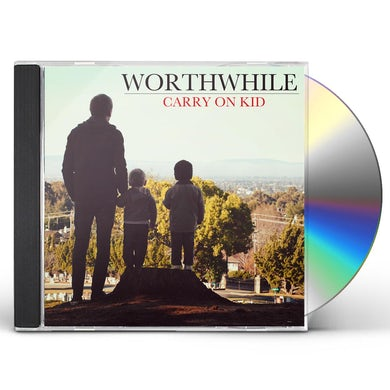 Worthwhile CARRY ON KID CD