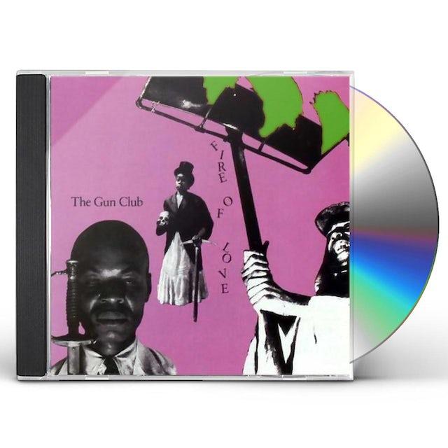 The Gun Club FIRE OF LOVE CD