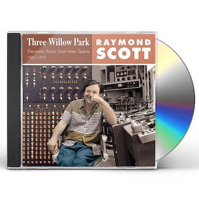 Raymond Scott THREE WILLOW PARK CD