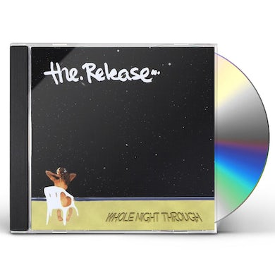 Release WHOLE NIGHT THROUGH CD
