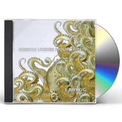Earwig GIBSON UNDER MOUNTAIN CD