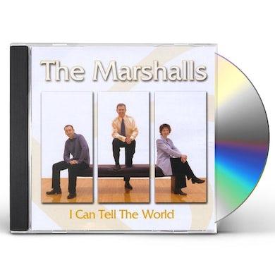 MARSHALLS I CAN TELL THE WORLD CD