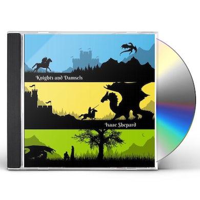Isaac Shepard KNIGHTS & DAMSELS CD