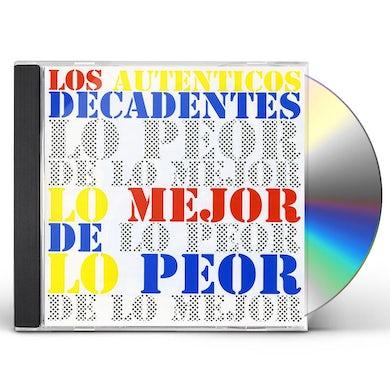 Los Autenticos Decadentes LO MEJOR DE LO PEOR CD