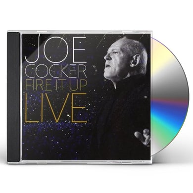 Joe Cocker FIRE IT UP: LIVE CD