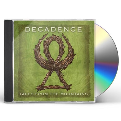 Decadence TALES FROM THE MOUNTAINS CD