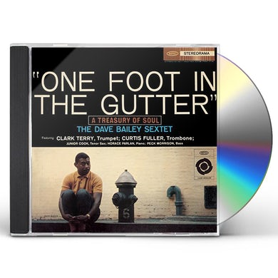 Dave Bailey ONE FOOT IN THE GUTTER CD