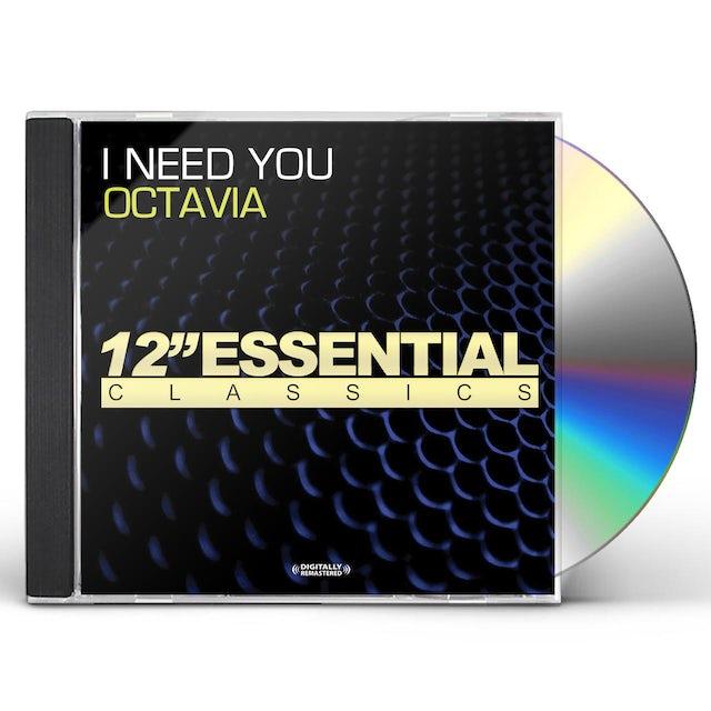 Octavia I NEED YOU CD