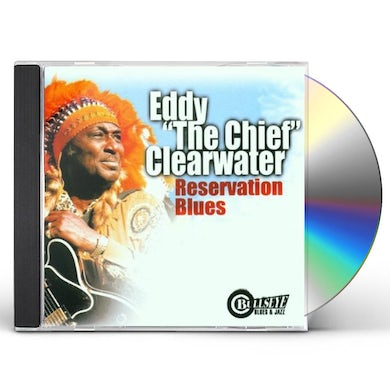 Eddy Clearwater RESERVATION BLUES CD
