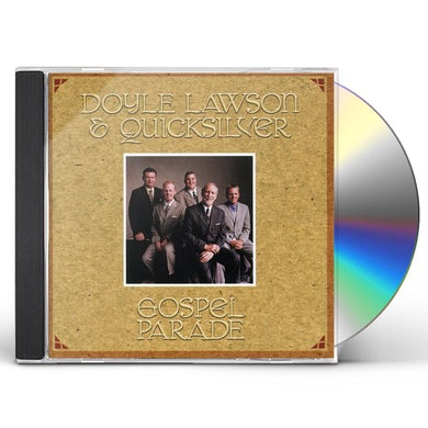 Doyle Lawson & Quicksilver GOSPEL PARADE CD