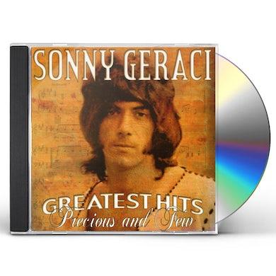 Sonny Geraci GREATEST HITS: PRECIOUS & FEW CD
