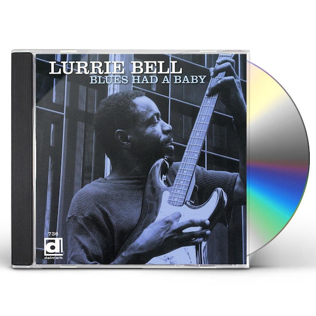 Lurrie Bell BLUES HAD A BABY CD