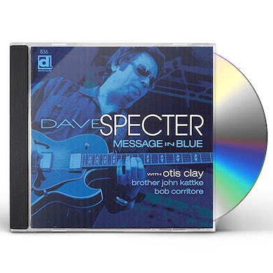 Dave Specter MESSAGE IN BLUE CD