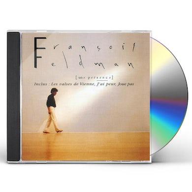 Francois feldman GOLD MUSIC STORY: UNE PRESENCE CD