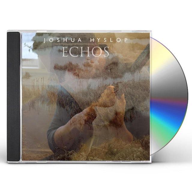Joshua Hyslop ECHOS CD