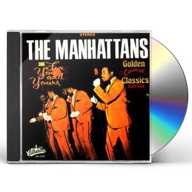 Manhattans SING FOR YOU & YOURS: GOLDEN CLASSICS 2 CD