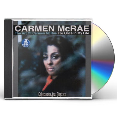 ART OF CARMEN MCRAE: FOR ONCE IN MY LIFE CD