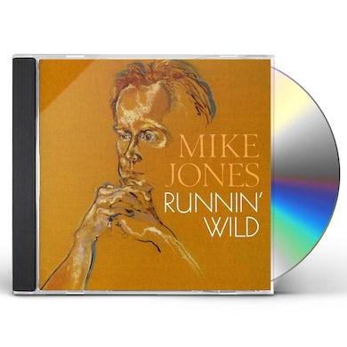 Mike Jones RUNNIN WILD CD