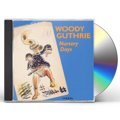 Woody Guthrie NURSERY DAYS CD