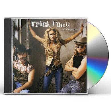 Trick Pony ON A MISSION CD