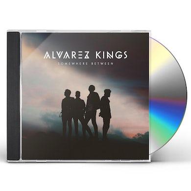 Alvarez Kings SOMEWHERE BETWEEN CD