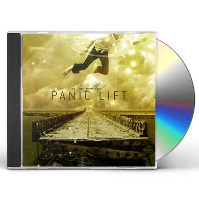 Panic Lift IS THIS GOODBYE CD