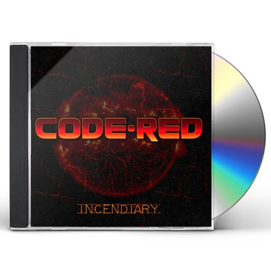 Code Red INCENDIARY CD