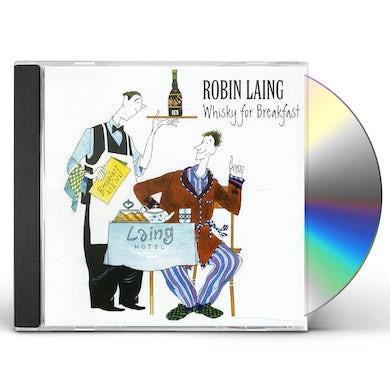 Robin Laing WHISKY FOR BREAKFAST CD