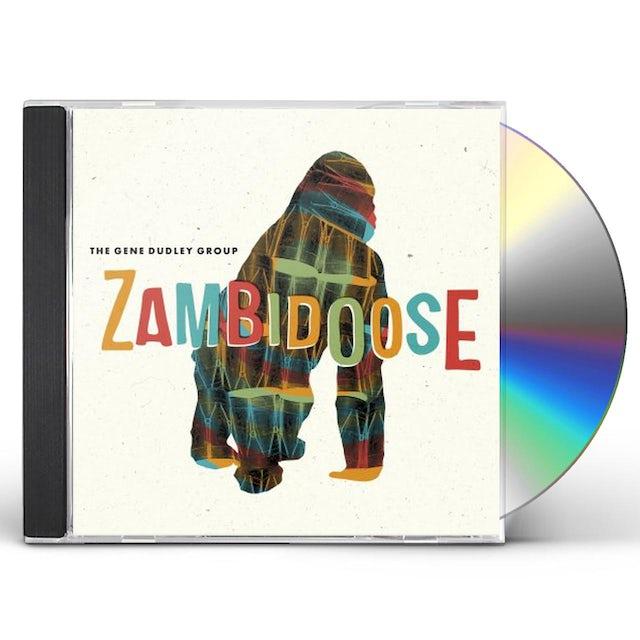 Gene Group Dudley ZAMBIDOOSE CD