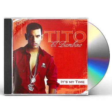 Tito El Bambino IT'S MY TIME CD