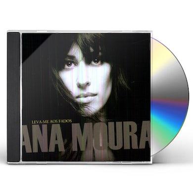 Ana Moura LEVA ME AOS FADOS CD