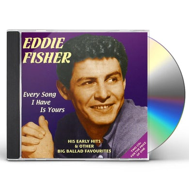 EVERY SONG I HAVE IS YOURS: HIS EARLY HITS CD
