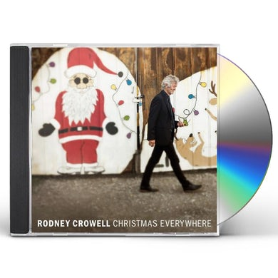 Rodney Crowell CHRISTMAS EVERYWHERE CD