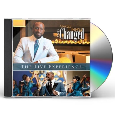 Sean Tillery & Changed LIVE EXPERIENCE CD
