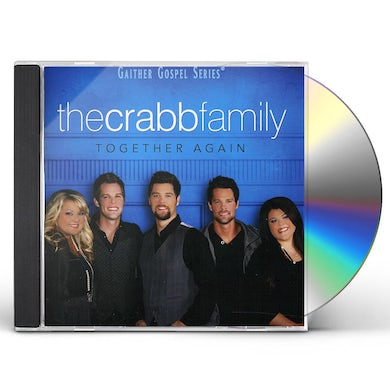 Crabb Family TOGETHER AGAIN CD