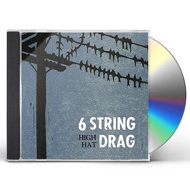 6 String Drag HIGH HAT (REISSUE) CD