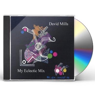 David Mills MY ECLECTIC MIX CD