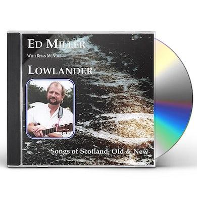 Ed Miller LOWLANDER CD