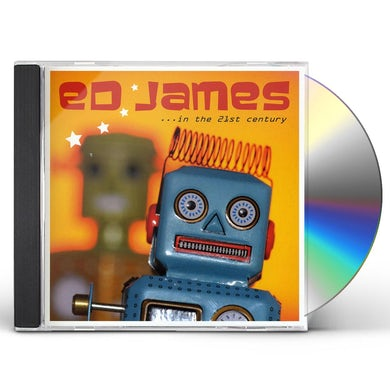 Ed James IN THE 21ST CENTURY CD