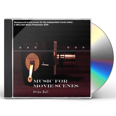 Mike Bell MUSIC FOR MOVIE SCENES CD