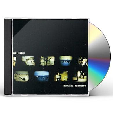Dave Fischoff OX & RAINBOW CD