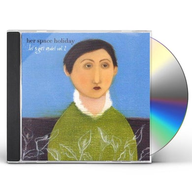Her Space Holiday LET'S GET QUIET 2 CD