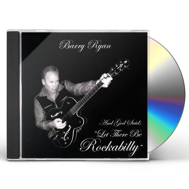 Barry Ryan GOD SAID LET THERE BE ROCKABILLY CD