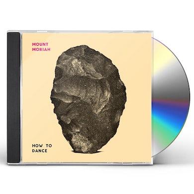 Mount Moriah HOW TO DANCE CD