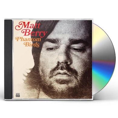 Matt Berry Phantom Birds CD