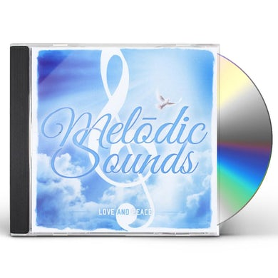 Melodic Sounds LOVE AND PEACE CD