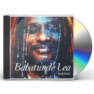 Babatunde Lea SOUL POOLS CD