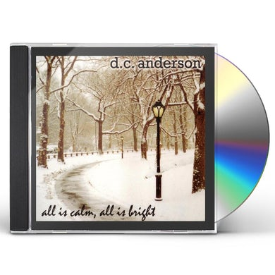 D.C. Anderson ALL IS CALM ALL IS BRIGHT CD
